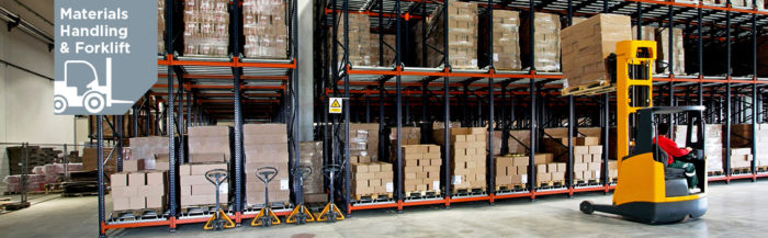Materials Handling and Forklift